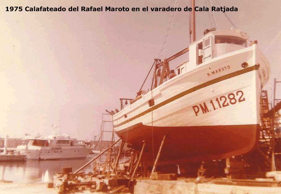 Post # 22. El Rafael Maroto (1947-1982), la primera gambera de la flota balear